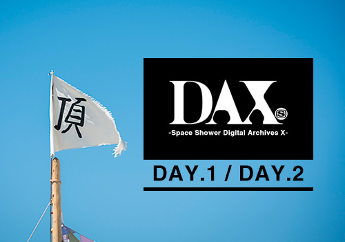 蘇る!DAX -Space Shower Digital Archives X-